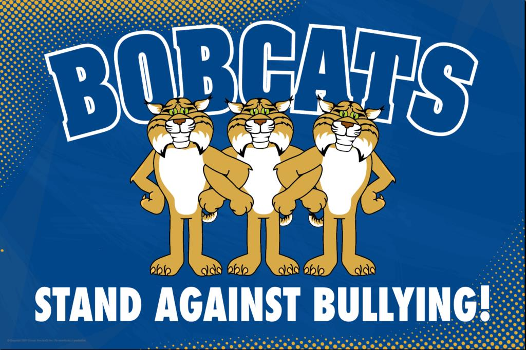 Anti Bullying Poster Bobcats