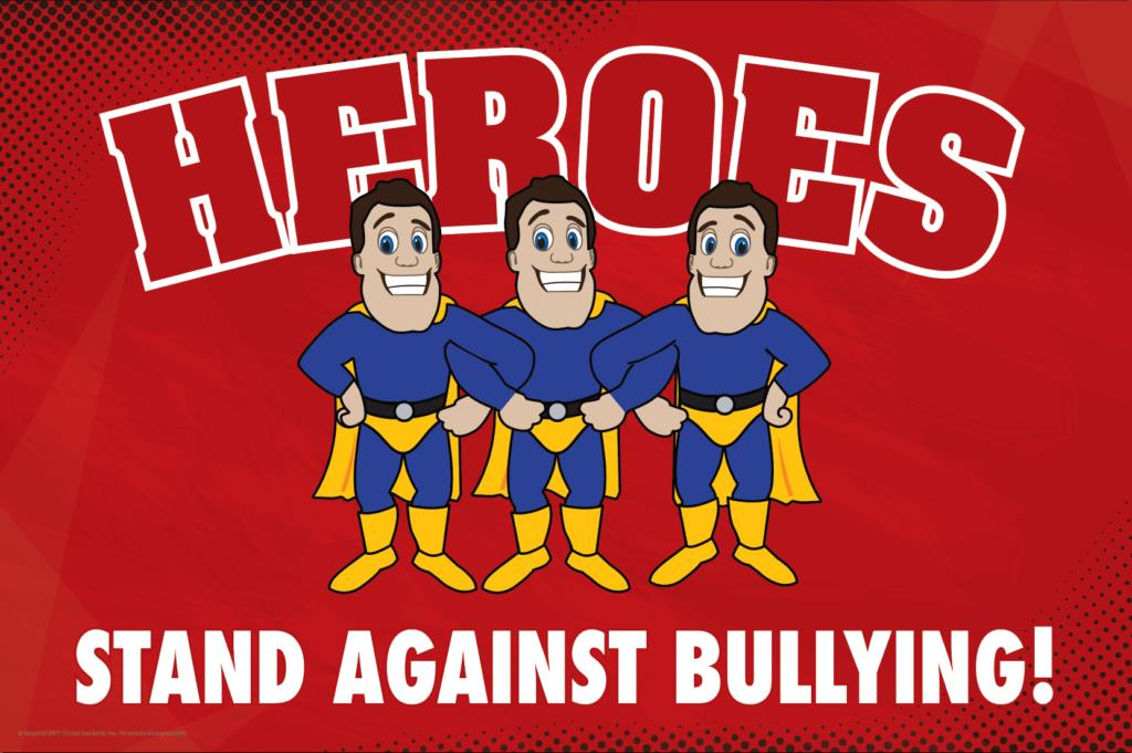 Anti Bullying Poster Heroes