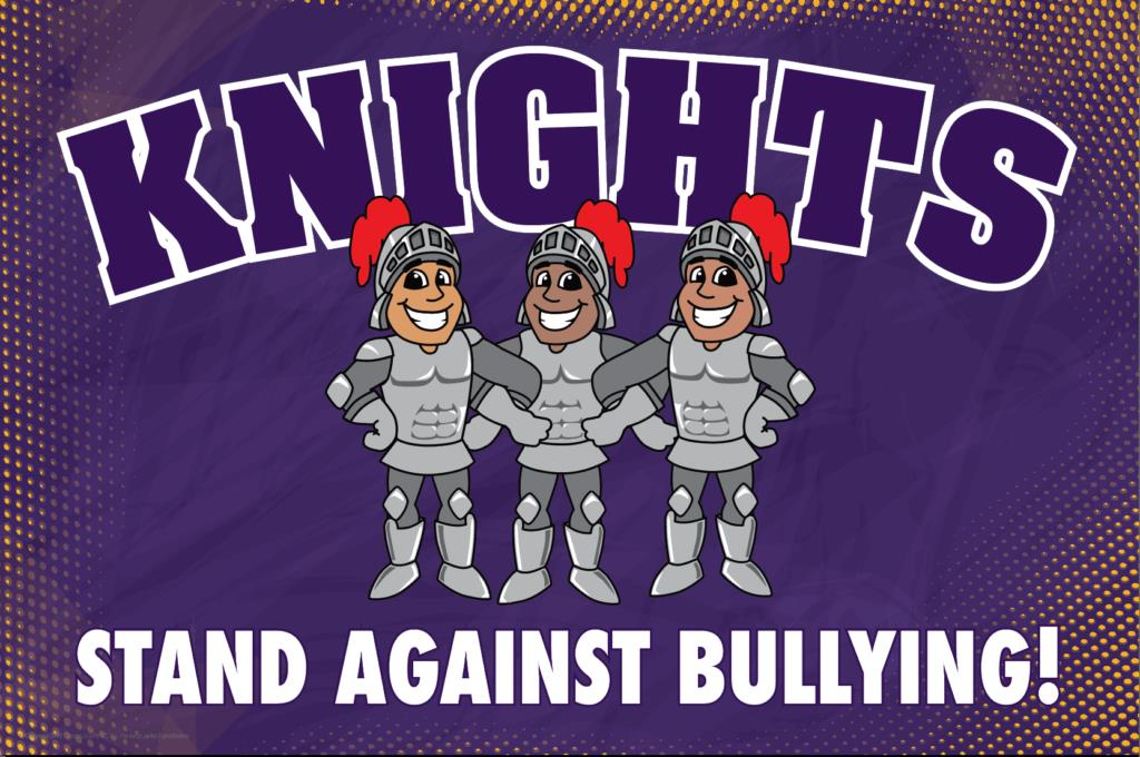 Anti Bullying Poster Knights
