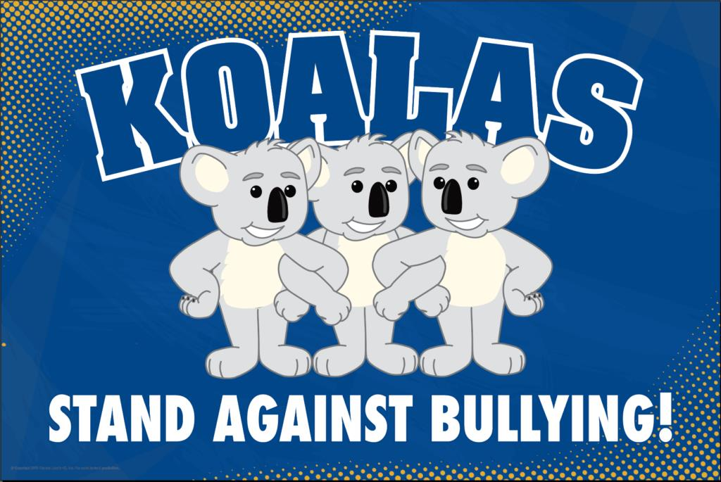 Anti Bullying Poster Koalas