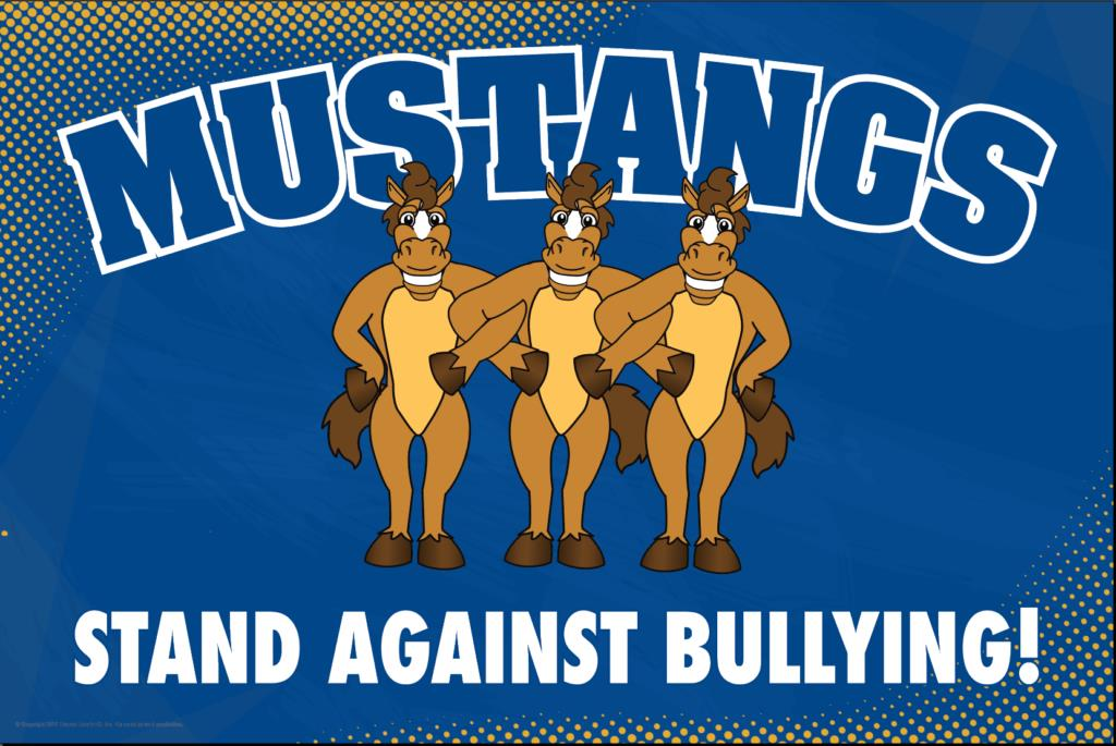 Anti Bullying Poster Mustangs