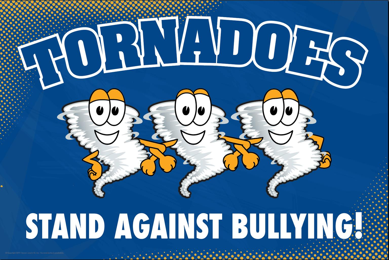 Anti Bullying Poster Tornadoes