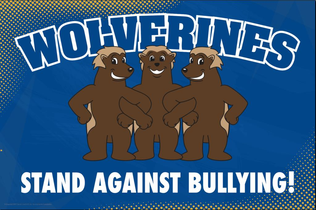 Anti Bullying Poster Wolverines