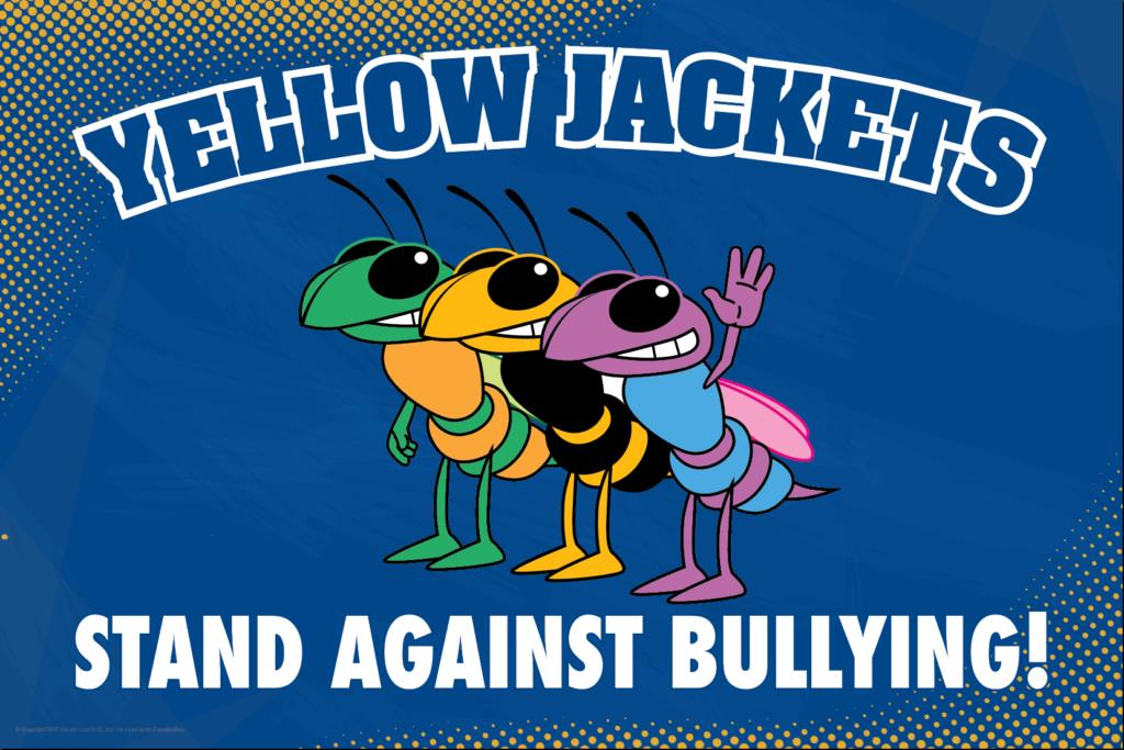 Anti Bullying Poster Yellow Jackets