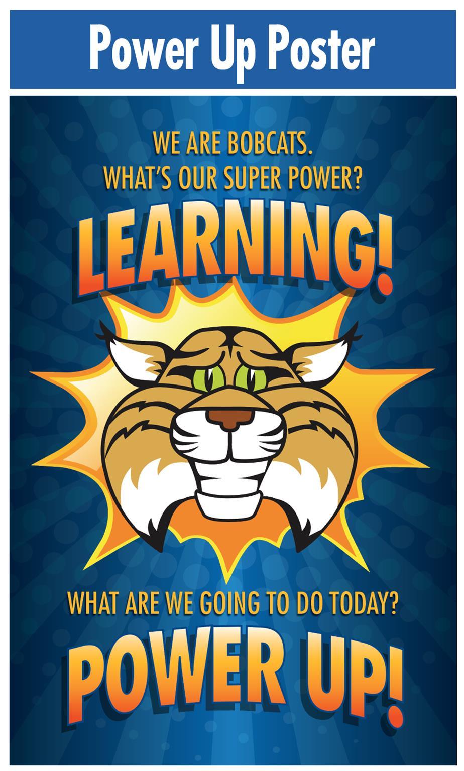 Power Up Poster Bobcat