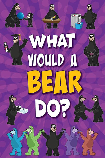 What Would A Bear Do? Poster