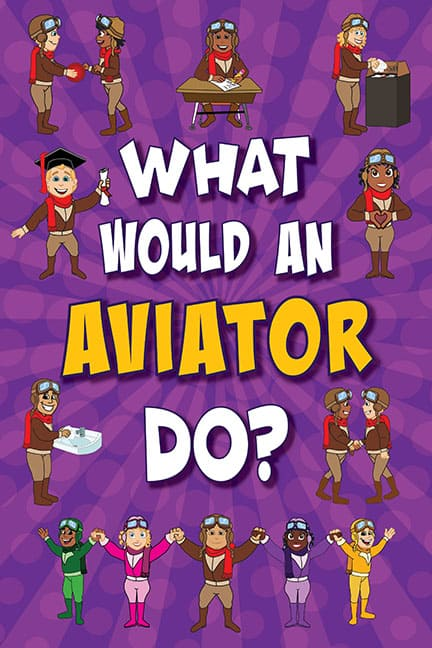 What Would An Aviator Do? Poster