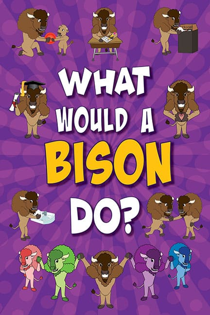 What Would A Bison Do? Poster