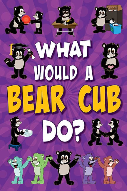 What Would A Bear Cub Do? Poster