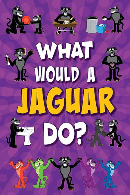 What Would A Jaguar Do? Poster