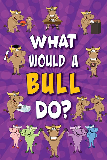 What Would A Bull Do? Poster