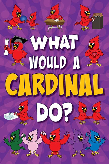 What Would A Cardinal Do? Poster