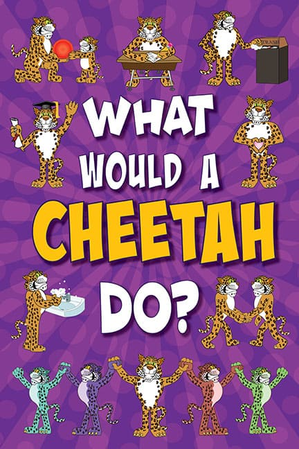 What Would A Cheetah Do? Poster