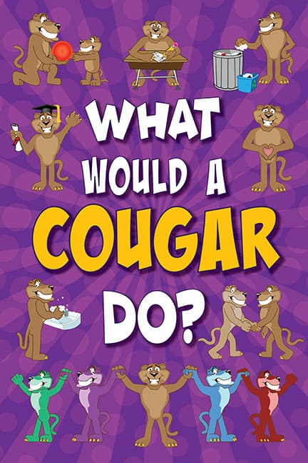 What Would A Cougar Do? Poster