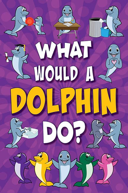 What Would A Dolphin Do? Poster