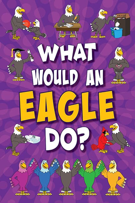 What Would An Eagle Do? Poster
