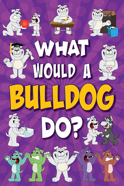 What Would A Bulldog Do? Poster
