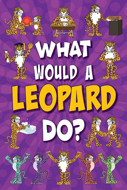 What Would A Leopard Do? Poster