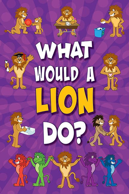 What Would A Lion Do? Poster