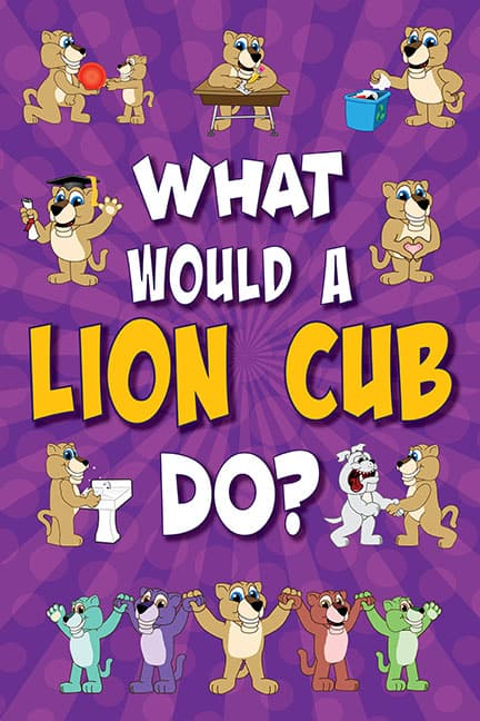 What Would A Lion Cub Do? Poster