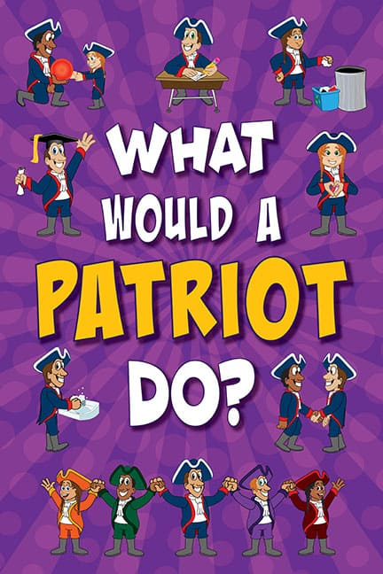 What Would A Patriot Do? Poster