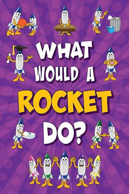 What Would A Rocket Do? Poster