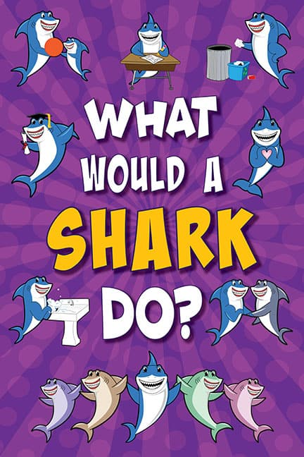 What Would A Shark Do? Poster