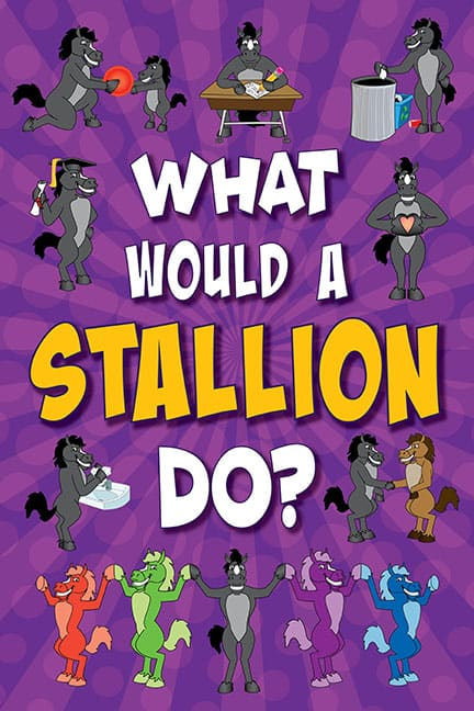 What Would A Stallion Do? Poster