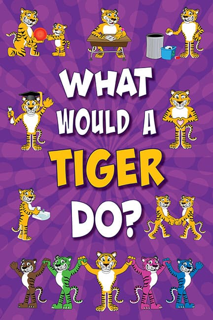 What Would A Tiger Do? Poster