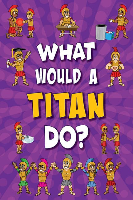 What Would A Titan Do? Poster