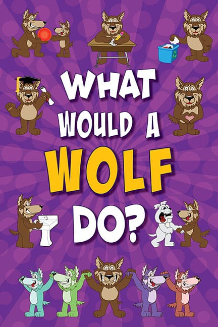 What Would A Wolf Do? Poster