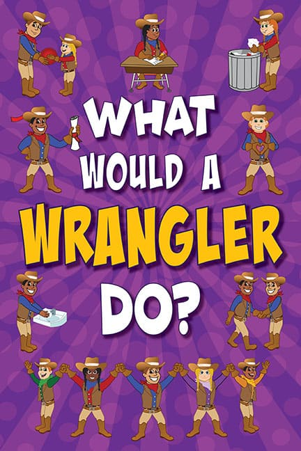 What Would A Wrangler Do? Poster