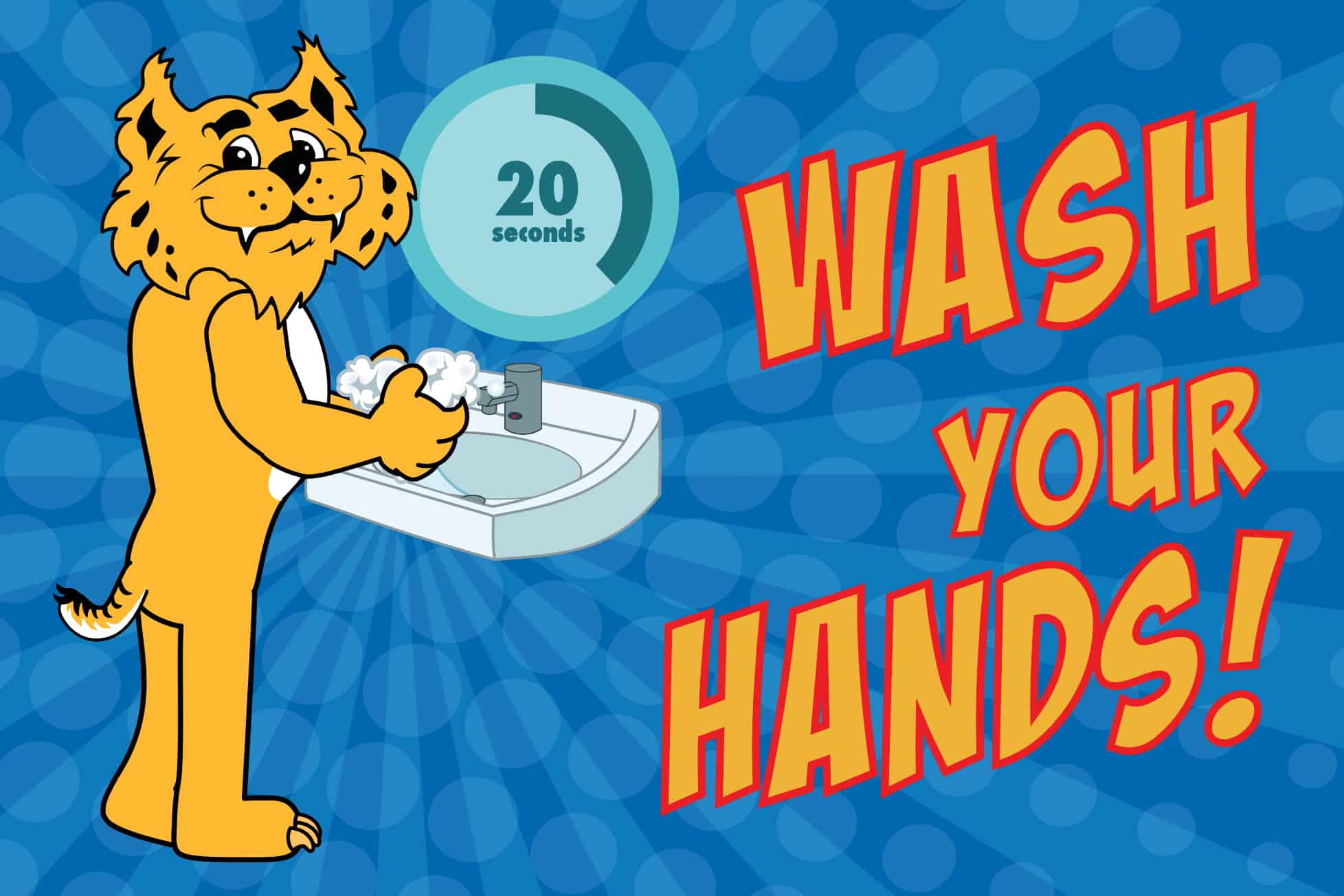 Wash Your Hands Bobcat Poster